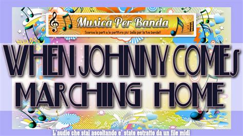 WHEN JOHNNY COMES MARCHING HOME - PER BANDA - YouTube