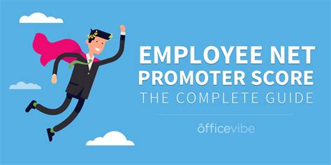 Employee Net Promoter Score: The Complete Guide | Officevibe