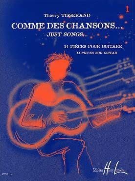 Songbook Thierry TISSERAND Comme des chansons vol