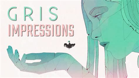 Gris (Impressions) - YouTube