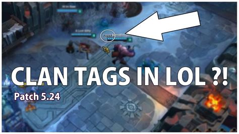 [PBE] CLAN TAGS in LoL ?!   Patch 5