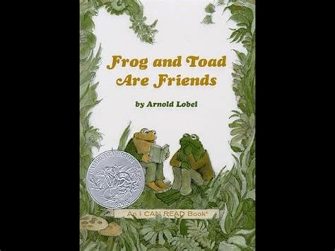 Frog and Toad are Friends by Arnold Lobel: Spring & The