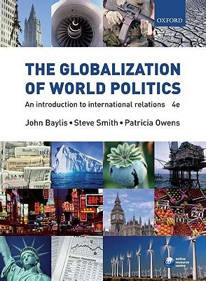 The Globalization of World Politics: An Introduction to