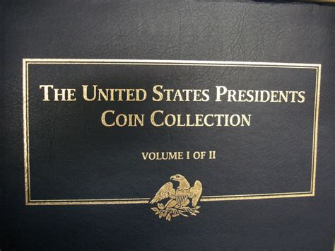 UNITED STATES PRESIDENTS COIN COLLECTION - VOL